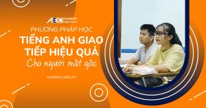 Phương pháp học tiếng Anh giao tiếp hiệu quả